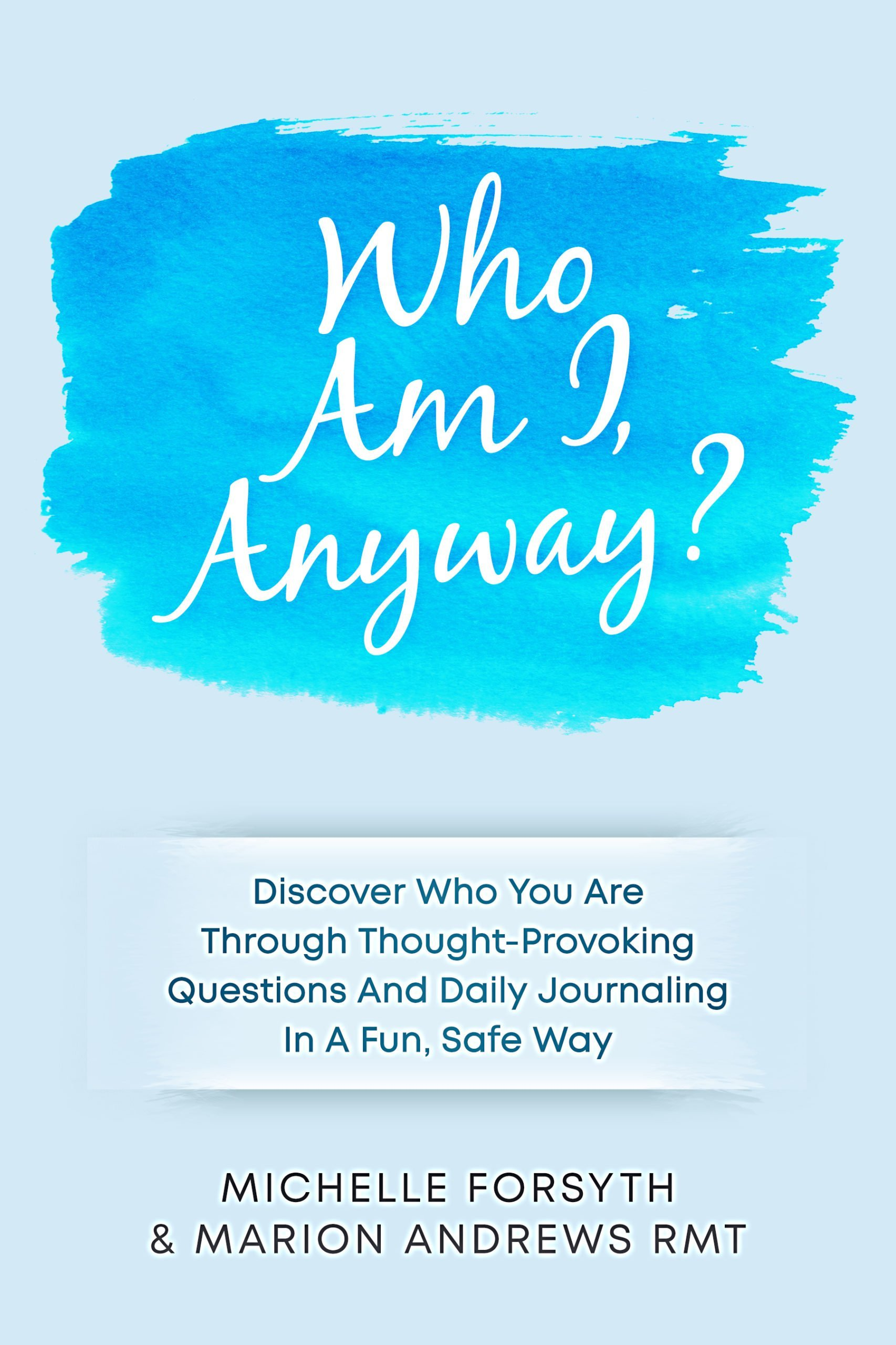 Who Am I Anyway Journal
